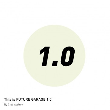This is Future Garage 1.0
