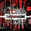 Frose Instrumental Trap Vol. 2